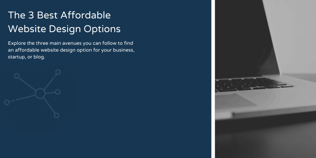 3 best affordable website design options