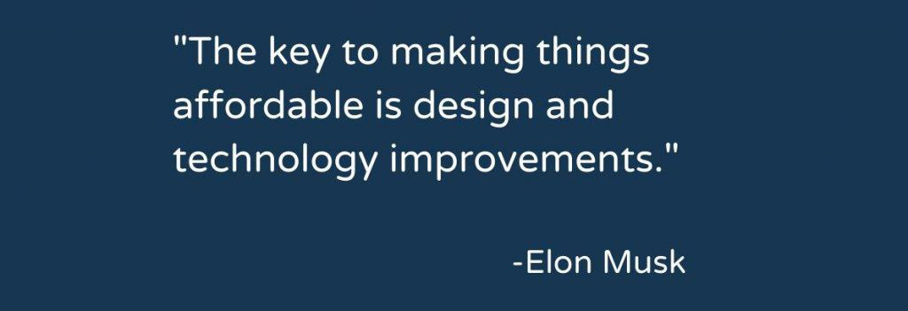 Elon Musk on Affordable technology improvements